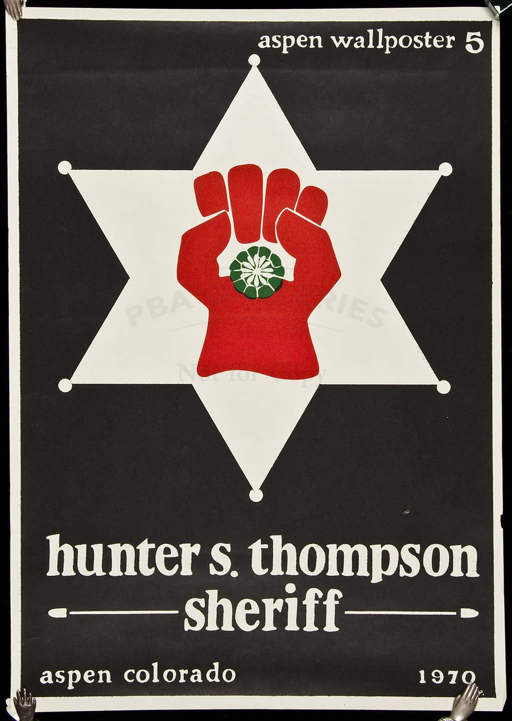 hunter s thompson sheriff original poster for his run for hunter s thompson sheriff original poster for his run for office in aspen colorado price estimate 700 1000