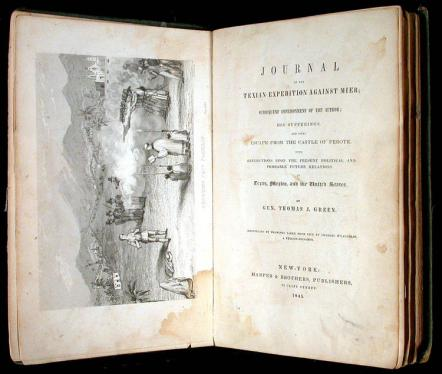 Journal of the Texian Expedition Against Mier; Subsequent Imprisonment of...