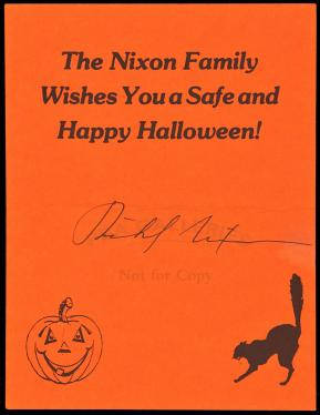 The Nixon Family Wishes You a Safe and Happy Halloween! - signed greeting card