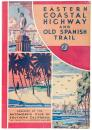Eastern Coastal Highway, New York City, New York, to Southern Florida - Old Spanish Trail, St. Augustine Florida, to San Diego, California, and optional connecting western roads