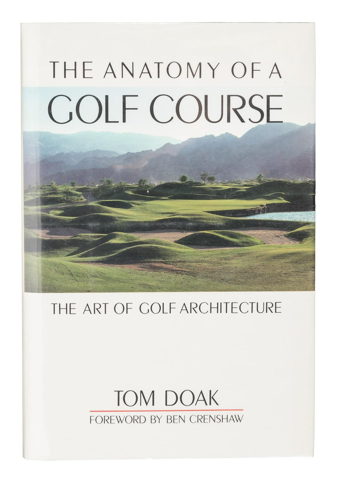 The Anatomy of a Golf Course - Price Estimate: $200 - $300