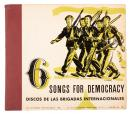 6 Songs for Democracy: Discos de las Brigadas Internacionales [The Music Room's International Series: Set 101].