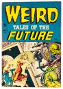 WEIRD TALES OF THE FUTURE No. 1