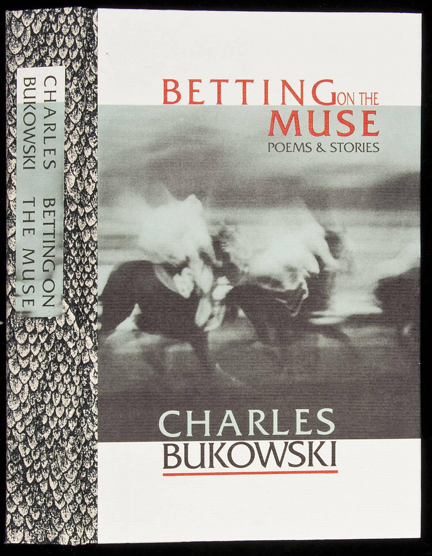 bukowski betting on the muse