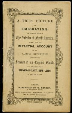 A True Picture of Emigration; or Fourteen Years in the Interior of North...
