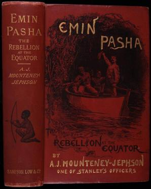 Emin Pasha and the Rebellion at the Equator: A Story of Nine Months...
