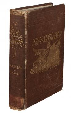 Recollections of a Sea Wanderer's Life: An autobiography of an old-time...